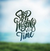 Stop wasting time sign — Stock Vector
