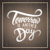 Tomorrow is another day sign — Stock Vector