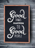 Good things happen to good people — Stock Vector