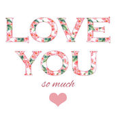 Tender illustration for your greeting card for St. Valentine day with floral watercolor writing Love you in vector — Stock Vector