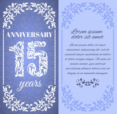Luxury template with floral frame and a decorative pattern for the 15 years anniversary. There is a place for text