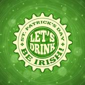 Diseño de placa de Day del St. Patricks vacaciones vintage. Vector diseño saludos tarjeta o cartel con fondo verde borrosa — Vector de stock