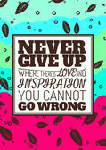 Never Give Up — Stock Vector