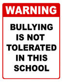 Bullying is not tolerated in this school sign — Stock Photo