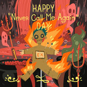Happy never call me again day — Stock Vector