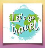 Lets go travel inspiring poster — Stock Vector
