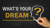 What's your dream? — Stock Photo