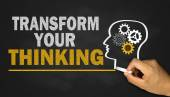 Transform your thinking  — Stock Photo