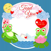 I Toadally Love You — Stock Vector
