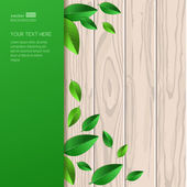 Natural wooden texture, fresh leaves and green background with p — Vector de stock