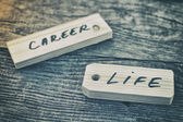 Career and life signs — Stock Photo