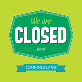 """Typography sign """"We are closed"""". — Vecteur"""