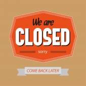 Vi har stängt tecken — Stockvektor