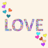 Illustration with hand-drawing bright motley colored love word and hearts for use in design for valentines day or wedding greeting card — Cтоковый вектор