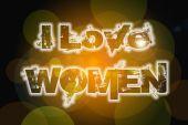 Me encanta el concepto de las mujeres — Foto de Stock