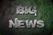 Big News Concept — Stock Photo