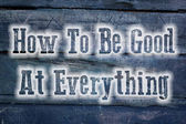 How To Be Good At Everything Concept — Stockfoto