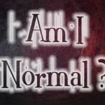 Постер, плакат: Am I Normal Concept