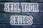 Sell Your Skills Concept — Stock Photo