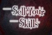 Sell Your Skills Concept — Foto de Stock