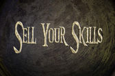 Sell Your Skills Concept — Stockfoto