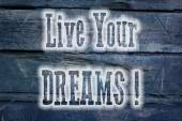 Live your dreams concept — Stock Photo