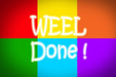 Well Done Concept — Stock Photo
