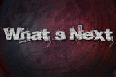 What is Next, background with text — Stock Photo