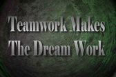 Teamwork Makes The Dream Work text on Background — Φωτογραφία Αρχείου