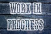 Work In Progress Concept — Stock Photo
