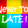 Never Too Late Concept — Stock Photo #56273291