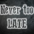 Never Too Late Concept — Stock Photo #56274679