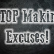 Stop Making Excuses Concept — Foto Stock #56274713