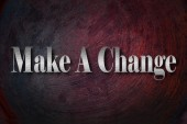 Make A Change text on background — Stock Photo