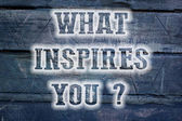 What Inspires You Concept — Stock Photo