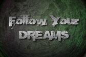 следовать концепции вашей мечты — Стоковое фото