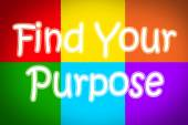 Find Your Purpose Concept — Stock Photo