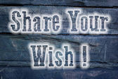 Share Your Wish Concept — Stock Photo