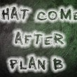What Comes After Plan B Concept — Stock Photo #56300799