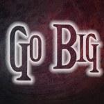 Go Big Concept — Stock Photo #56305377
