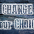Change Your Choice Concept — Stock Photo #56305445