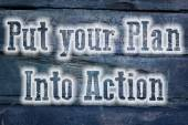 Put Your Plan Into Action Concept — Stock Photo