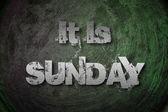 It's Sunday Concept — Stock Photo