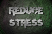 Reduce Stress Concept — Stock Photo
