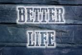 Daha iyi yaşam konsepti — Stok fotoğraf