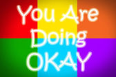 You Are Doing Okay Concept — Stock Photo