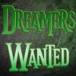 Постер, плакат: Dreamers Wanted Concept