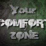 Постер, плакат: Your Comfort Zone Concept