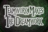 Teamwork Makes The Dreamwork Concept — Stock Photo