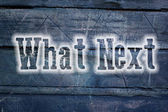 What Next Concept — Stock Photo